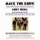 The Sextet Of Orchestra U.S.A. Under The Direction Of Michael Zwerin - Mack The Knife And Other Berlin Theatre Songs Of Kurt Weill (CD)