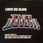 Dr. Dooom - Leave Me Alone (12'')