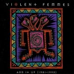 Violent Femmes - Add It Up (1981-1993) (CD)