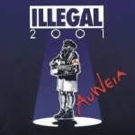 Illegal 2001 - Auweia (CD)