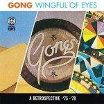 Gong - Wingful Of Eyes (CD)