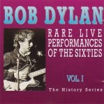 Bob Dylan - Rare Live Performances Of The Sixties Vol. I (CD)