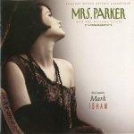 Mark Isham - Mrs. Parker And The Vicious Circle (CD)
