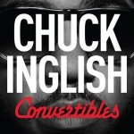 Chuck Inglish - Convertibles (CD)