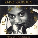 Dave Gordon - Time Is The Answer (CD)