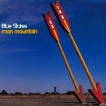 Blue States - Man Mountain (CD)