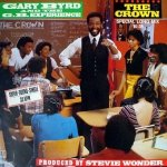 Gary Byrd & The G.B. Experience - The Crown (Special Long-Mix) (12'')