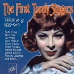 The First Torch Singers - Volume Three 1935-1940 (CD)