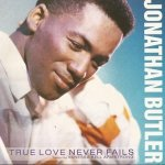 Jonathan Butler - True Love Never Fails (7'')