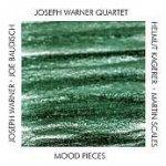 Joseph Warner Quartet - Mood Pieces (CD)