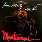 Mantovani And His Orchestra - From Monty, With Love (2LP)