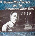 "Reuben River Reeves - Reuben ""River"" Reeves & His Tributaries / River Boys 1929 (LP)"