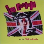 Sex Pistols - Anarchy Live At The 76 Club (CD)