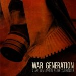 War Generation - Start Somewhere Never Surrender (CD)