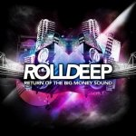 Roll Deep - Return Of The Big Money Sound (CD)