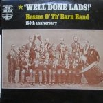 Besses O' Th' Barn Band - Well Done Lads! (LP)