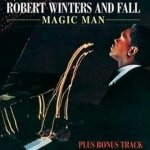Robert Winters And Fall - Magic Man (CD)