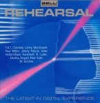 Rehearsal: The Latest In Digital Experience (CD)