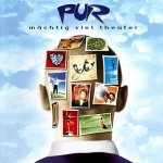Pur - Mächtig Viel Theater (CD)