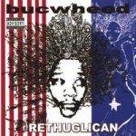 Bucwheed - The Rethuglican (CD)