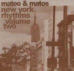 Mateo & Matos - New York Rhythms Volume Two (CD)