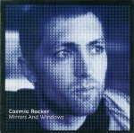 Cosmic Rocker - Mirrors And Windows (CD)
