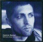 Cosmic Rocker - Mirrors And Windows (CD)