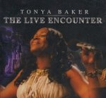 Tonya Baker - The Live Encounter (CD)