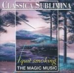 Classica Sublimina: I Quit Smoking (The Magic Music) (CD)