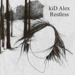 kiD Alex - Restless (CD)