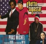 Pras Michel Ft. ODB & Introducing Mȳa - Ghetto Supastar (That Is What You Are) (Maxi-CD)
