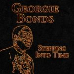 George Bonds - Steppin Into Time  (CD)