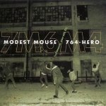 Modest Mouse / 764-HERO - Whenever You See Fit (CD)