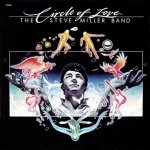 The Steve Miller Band - Circle Of Love (LP)