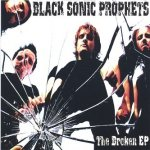 Black Sonic Prophets - The Broken EP (CD)