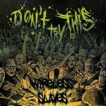 Don't Try This - Wireless Slaves (CD)