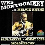 Wes Montgomery With Melvin Rhyne - Wes Montgomery With Melvin Rhyne (CD)
