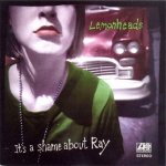 Lemonheads - It's A Shame About Ray (CD)