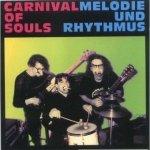 Carnival Of Souls - Melodie Und Rhythmus (CD)