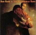 Rob Base - The Incredible Base (LP)