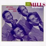 The Mills Brothers - All Time Greatest Hits (CD)