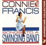 Connie Francis - Songs To A Swinging Band (CD)
