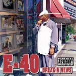 E-40 - Breakin' News (CD)