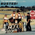 The Internationals - Busted! (CD)