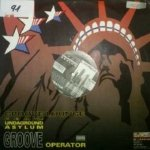 Groove Lounge Ft. Undaground Asylum - Groove Operator (12'')