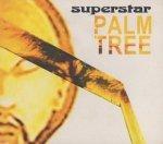 Superstar - Palm Tree (CD)