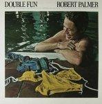 Robert Palmer - Double Fun (LP)