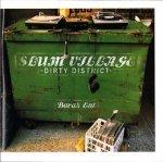 Slum Village - Dirty District (CD)