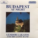 Sándor Lakatos And His Gipsy Band - Budapest At Night (CD)