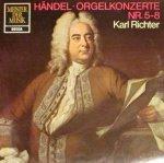 Georg Friedrich Handel, Karl Richter - Orgelkonzerte Nr. 5-8 (LP)